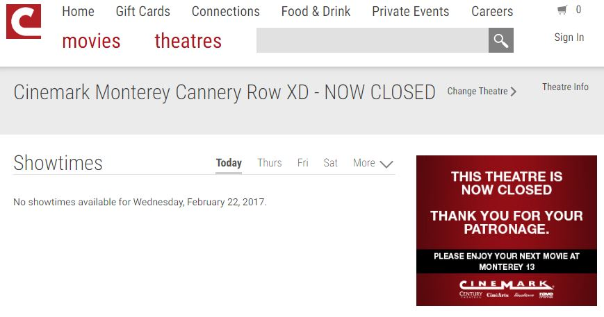 Cannery Row Cinema Closed