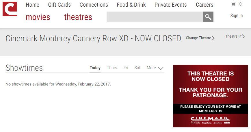 Cannery Row Cinema Closed